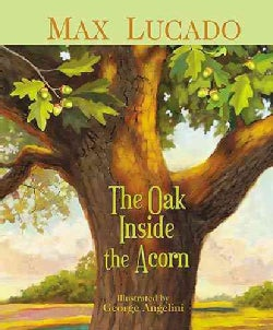 The Oak Inside the Acorn (Hardcover)