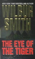 The Eye of the Tiger (Paperback)