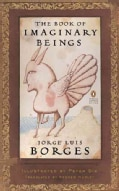 The Book of Imaginary Beings (Paperback)