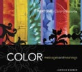 Color: Messages and Meanings, a Pantone Color Resource (Paperback)