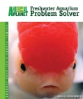 Freshwater Aquarium Problem Solver (Hardcover)