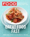 Everyday Food: Great Food Fast (Paperback)
