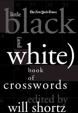 The New York Times Little Black (And White) Book of Crosswords (Spiral bound)
