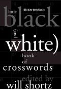 The New York Times Little Black (And White) Book of Crosswords (Hardcover)