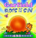 Garfield Blots Out the Sun: His 43rd Book (Paperback)