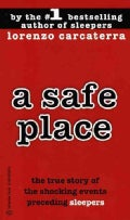A Safe Place: The True Story of a Father,a Son,a Murder (Paperback)