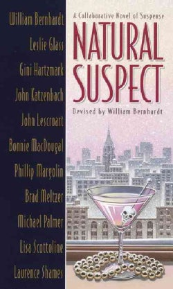 Natural Suspect: A Collaborative Novel (Paperback)