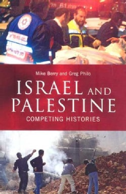 Israel And Palestine: Competing Histories (Paperback)