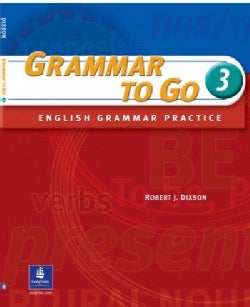 Grammar to Go 3: English Grammar Practice (Paperback)
