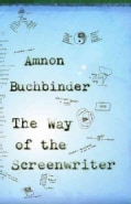 The Way of the Screenwriter (Paperback)