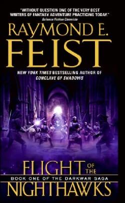 Flight of the Nighthawks: Book One of the Darkwar Saga (Paperback)
