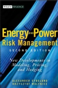 Energy And Power Risk Management: New Developments in Modeling, Pricing, And Hedging (Hardcover)