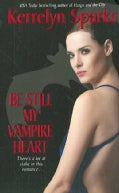 Be Still My Vampire Heart (Paperback)