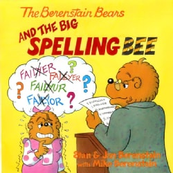 The Berenstain Bears and the Big Spelling Bee (Paperback)