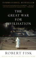 The Great War for Civilisation: The Conquest of the Middle East (Paperback)