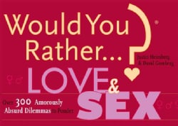 Would You Rather...?: Love And Sex (Paperback)