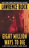Eight Million Ways to Die (Paperback)