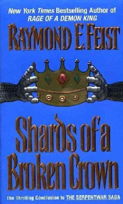 Shards of a Broken Crown (Paperback)