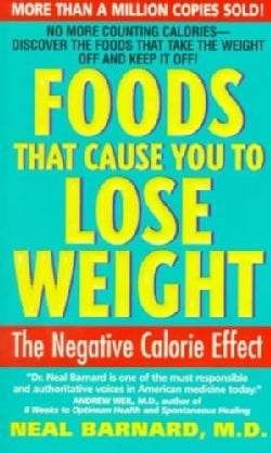 Foods That Cause You to Lose Weight: The Negative Calorie Effect (Paperback)