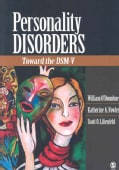 Personality Disorders: Toward the DSM-V (Paperback)
