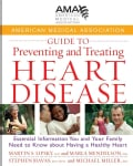 American Medical Association Guide to Preventing and Treating Heart Disease: Essential Information You and Your F... (Hardcover)