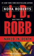 Naked in Death (Paperback)