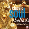 Various - Classic Soul Ballads Christmas