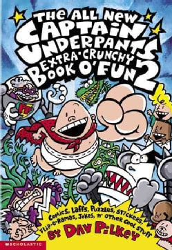 The All New Captain Underpants Extra-crunchy Book O' Fun (Paperback)