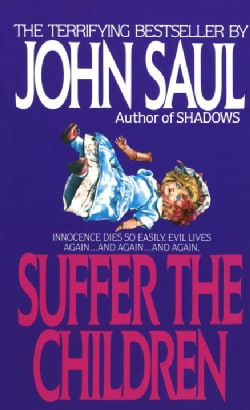 Suffer the Children (Paperback)