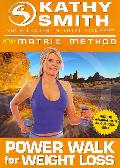 Matrix Method: Power Walk for Weight Loss (DVD)