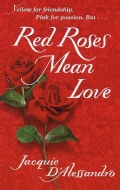 Red Roses Mean Love (Paperback)