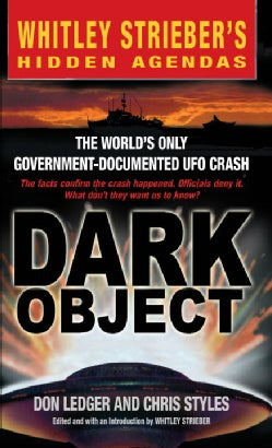 Dark Object: The World's Only Government-Documented Ufo Crash (Paperback)