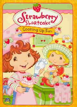 Strawberry Shortcake: Cooking up Fun (DVD)
