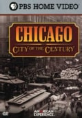 American Experience: Chicago - City Of The Century (DVD)