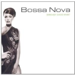 Various - Seriously Good Music: Bossa Nova