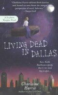 Living Dead in Dallas (Paperback)