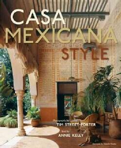 Casa Mexicana Style (Hardcover)