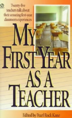 My First Year As a Teacher (Paperback)