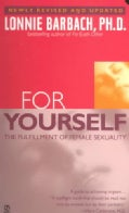 For Yourself: The Fulfillment of Female Sexuality (Paperback)