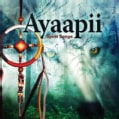 Ayaapii - Spirit Songs