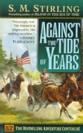 Against the Tide of Years (Paperback)