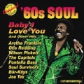 Various - 60s Soul: Baby I Love You