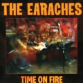 Earaches - Time on Fire