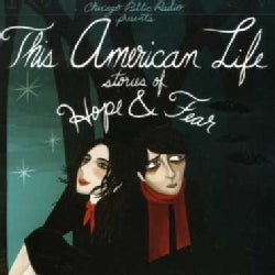 Various - The American Life: Stories of Hope and Fear