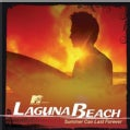 Various - MTV Presents Laguna Beach: Summer Can Last Forever