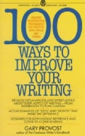 100 Ways to Improve Your Writing (Paperback)