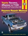 Toyota Tacoma 1995 Thru 2004, 4runner 1996 Thru 2002 & T100 1993 Thru 1998- 2006: All 2wd and 4wd Models (Paperback)