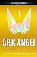 Ark Angel: An Alex Rider Adventure (Paperback)