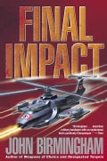 Final Impact: A Novel of the Axis of Time (Paperback)