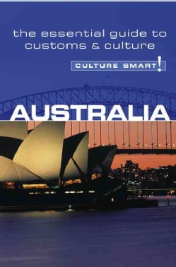Culture Smart! Australia: A Quick Guide to Customs & Etiquette (Paperback)